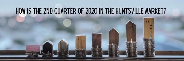2nd Quarter 2020 Huntsville Real Estate Market
